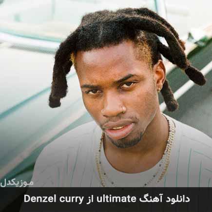 دانلود اهنگ ultimate Denzel curry