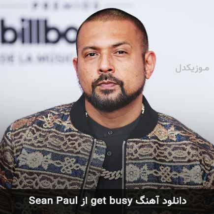 دانلود اهنگ get busy Sean Paul