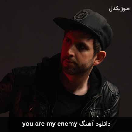 دانلود اهنگ you are my enemy Tommee Profitt