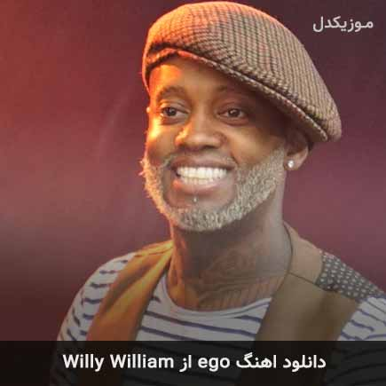 دانلود اهنگ ego Willy William