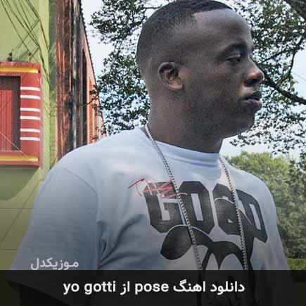 دانلود اهنگ pose yo gotti